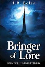 Bringer of Lore af J. R. Boles