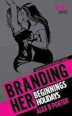 Branding Her 1 af Alex B. Porter