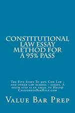 Constitutional Law Essay Method for a 95% Pass