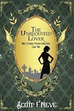 The Unrequited Lover af Scott F. Neve