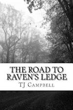 The Road to Raven's Ledge