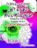 """Bog for Born - Alle Aldre Laere at Taelle Med Blomst Kronblade Tilfoj Op 1 Til 10 Traek Ned 10 Til 1 Med Din Nye Ven """"Honolulu Flower"""""""