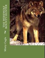 The Werewolf Bounty Hunter