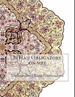 Is Hajj Obligatory on Me?