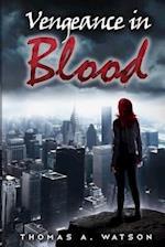 Vengeance in Blood