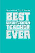 Teachers Planner Book & Notebook Best Kindergarten Teacher Ever