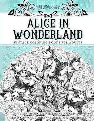 Bog, paperback Coloring Books for Grownups Alice in Wonderland af Vintage Coloring Books