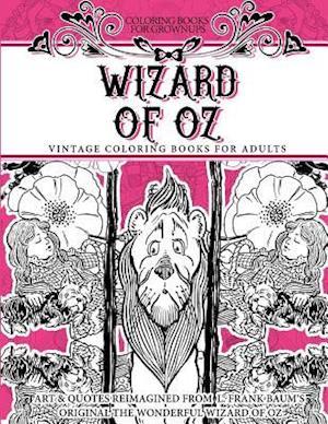 Bog, paperback Coloring Books for Grownups Wizard of Oz af Vintage Coloring Books
