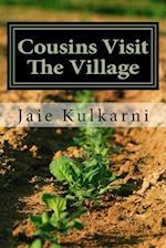 Cousins Visit the Village