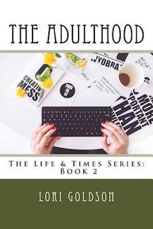 Bog, paperback The Adulthood af Lori Goldson