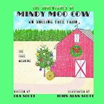 The Adventures of Mindy Moo Cow on Smiling Face Farm. the True Meaning