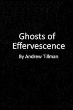 Ghosts of Effervescence af Andrew Tillman