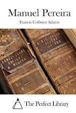 Manuel Pereira af Francis Colburn Adams