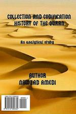 Collection and Codification History of the Quran