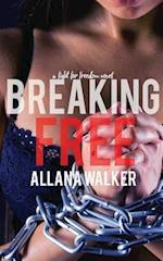 Breaking Free af Allana Walker