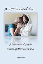 As I Have Loved You...