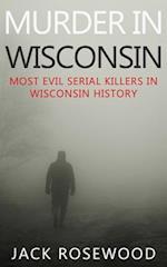 Murder in Wisconsin