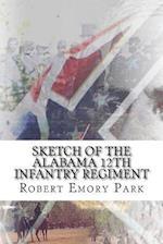 Sketch of the Alabama 12th Infantry Regiment