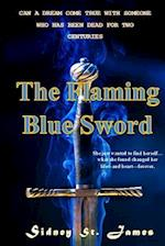 The Flaming Blue Sword af Sidney St James