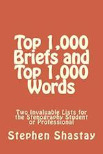 Top 1,000 Briefs and Top 1,000 Words
