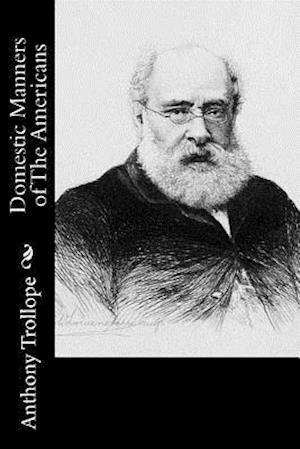 Bog, paperback Domestic Manners of the Americans af Frances Milton Trollope