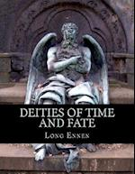 Deities of Time and Fate