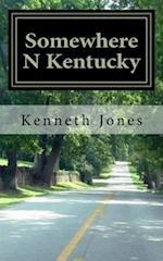 Sumwhere N Kentucky