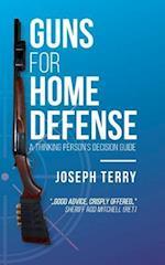Guns for Home Defense
