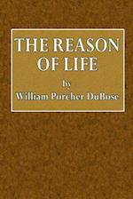 The Reason of Life af William Porcher Dubose