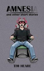 Amnesia and Other Short Stories