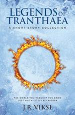 Legends of Tranthaea