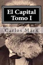 El Capital Tomo I af Carlos Marx