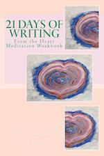 21 Days of Writing from the Heart Meditations