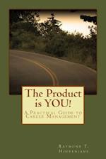 The Product Is You!