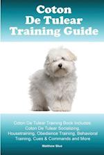 Coton de Tulear Training Guide. Coton de Tulear Training Book Includes