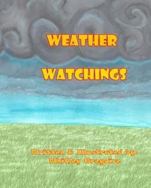 Bog, paperback Weather Watchings af Whitley N. Gregoire