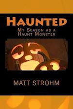 Haunted af Matt Strohm