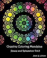 Creative Coloring Mandalas Peace and Relaxation Vol.5