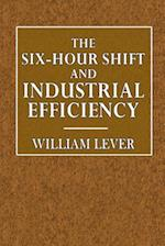 The Six-Hour Shift and Industrial Efficiency