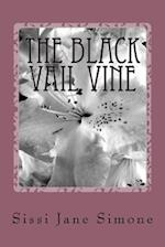 The Black Vail Vine