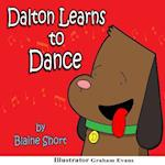 Dalton Learns to Dance af Blaine L. Short
