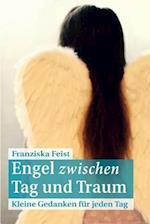 Engel Zwischen Tag Und Traum af Franziska Feist