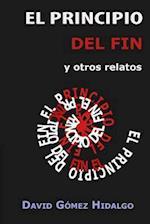 El Principio del Fin af David Gomez Hidalgo