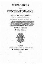 Memoires D'Une Contemporaine, Ou Souvenirs D'Une Femme Sur Les Principaux Personnages af Ladvocat
