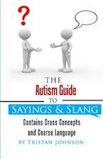 Autism Guide to Sayings and Slang