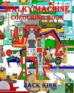 Malky Machine Colouring Book