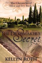 The Dressmaker's Secret af Kellyn Roth