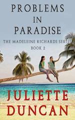 Probems in Paradise af Juliette Duncan