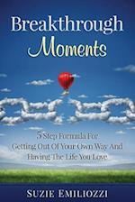 Breakthrough Moments
