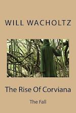 The Rise of Corviana